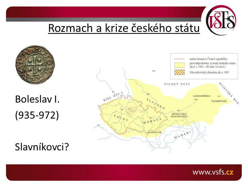 Rozmach a krize českého státu