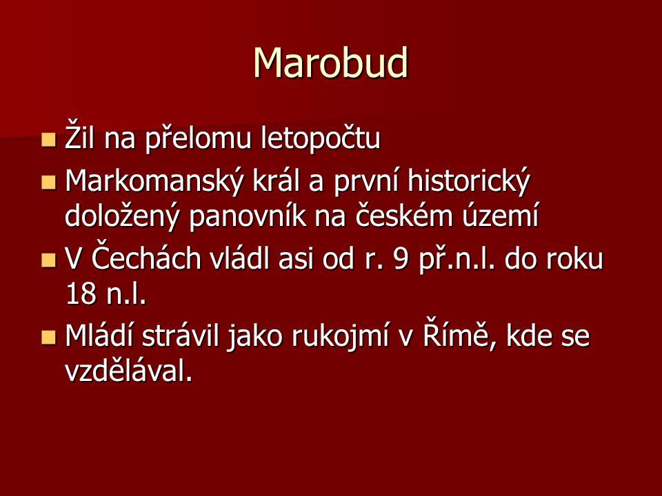 Marobud Žil na přelomu letopočtu