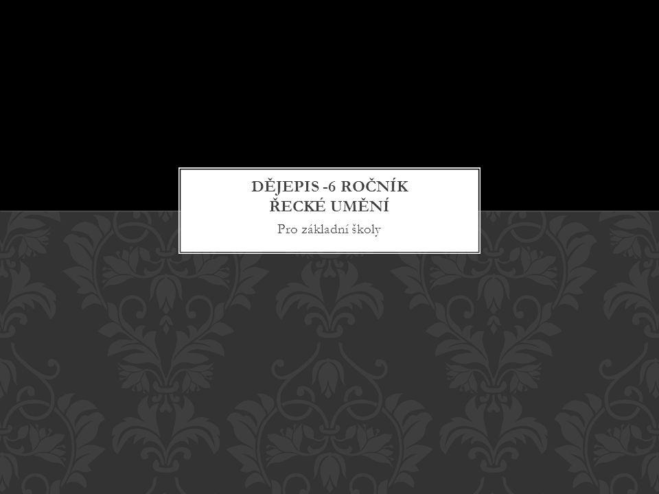 Dějepis -6 ročník řecké umění