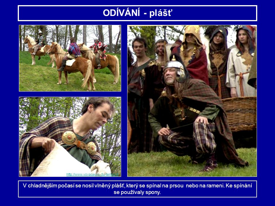 ODÍVÁNÍ - plášť http://www.voyageurs-du-temps.fr. http://www.voyageurs-du-temps.fr.