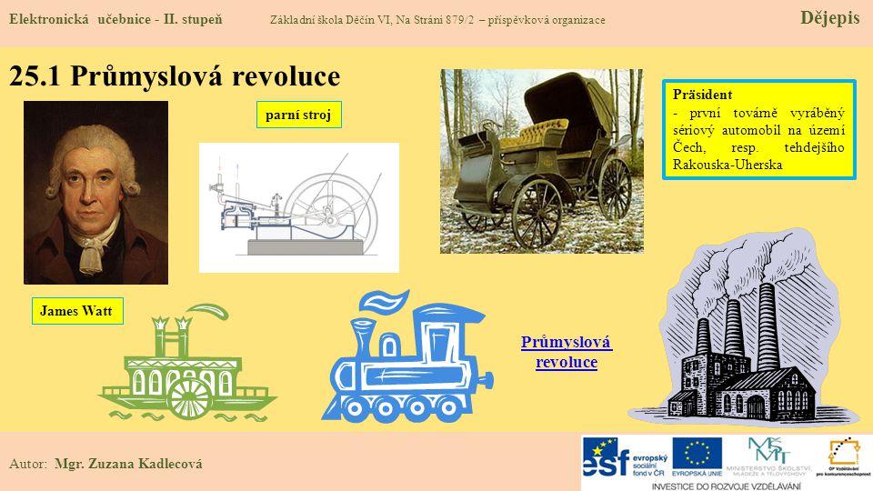 25.1 Průmyslová revoluce Průmyslová revoluce