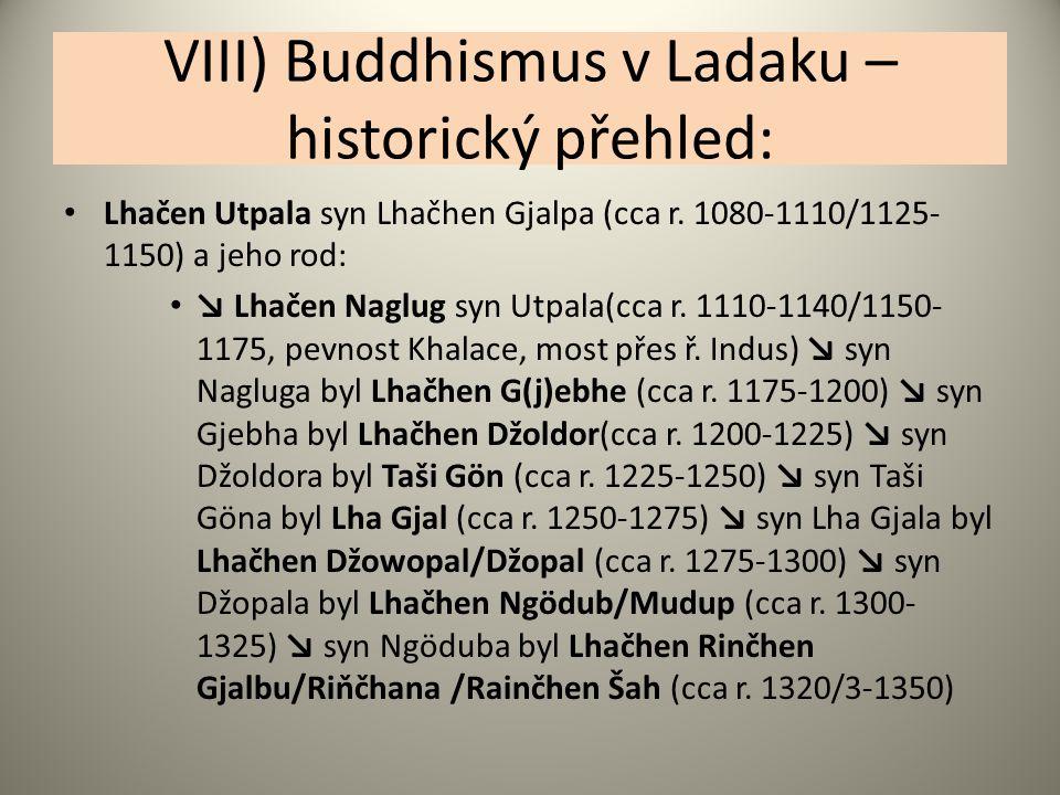 VIII) Buddhismus v Ladaku – historický přehled: