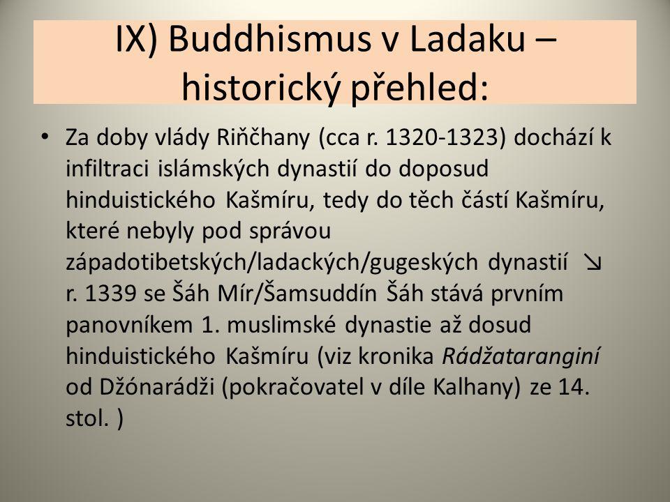 IX) Buddhismus v Ladaku – historický přehled: