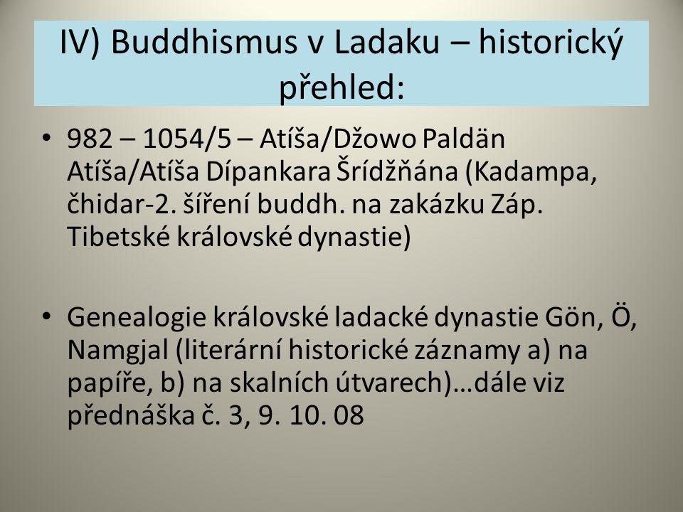 IV) Buddhismus v Ladaku – historický přehled: