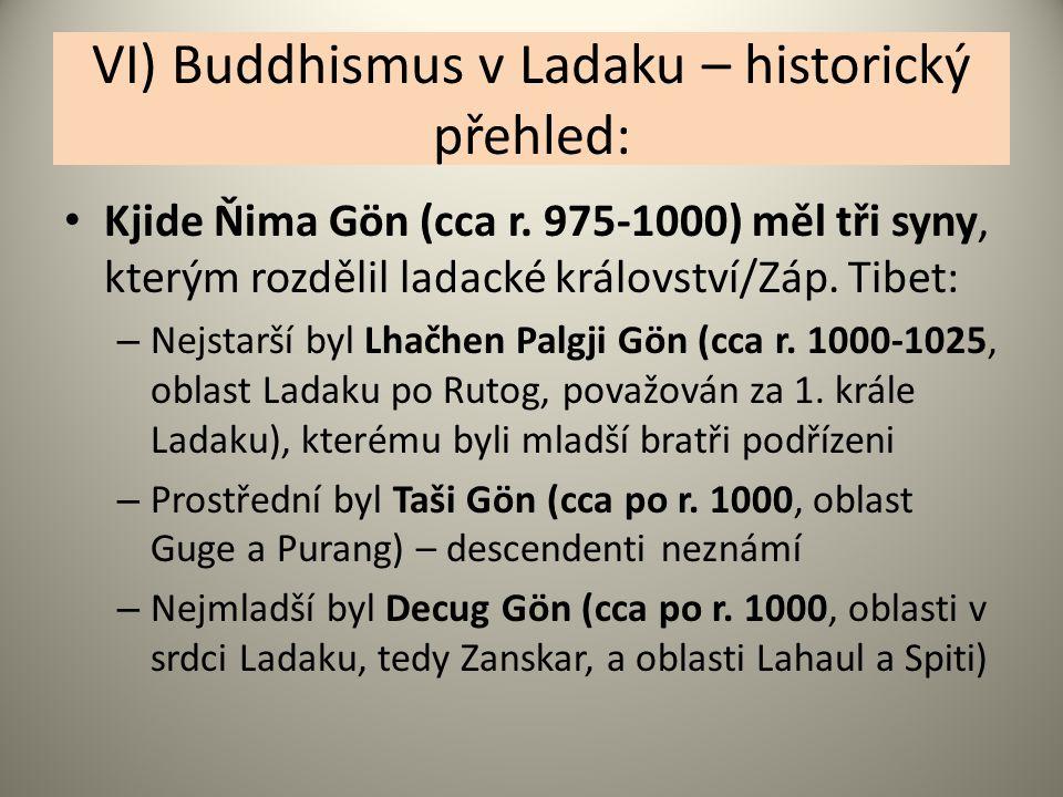 VI) Buddhismus v Ladaku – historický přehled: