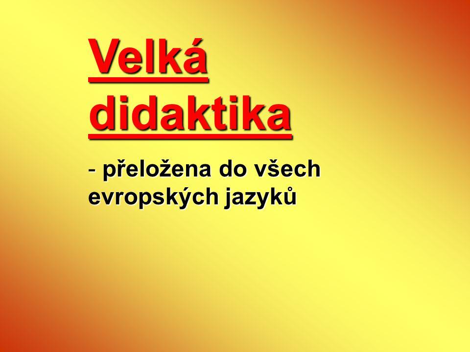 Velká didaktika přeložena do všech evropských jazyků