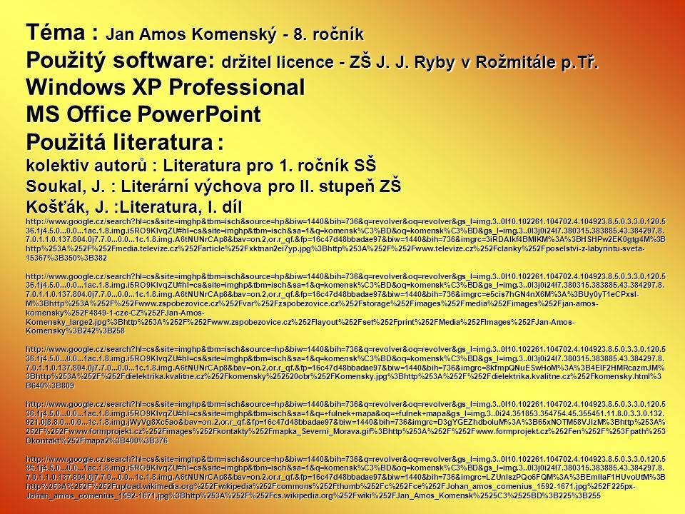 Téma : Jan Amos Komenský - 8. ročník