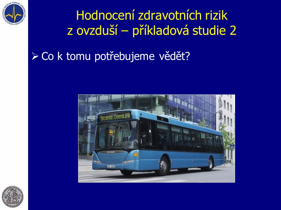Hodnocení zdravotních rizik z ovzduší – příkladová studie 2