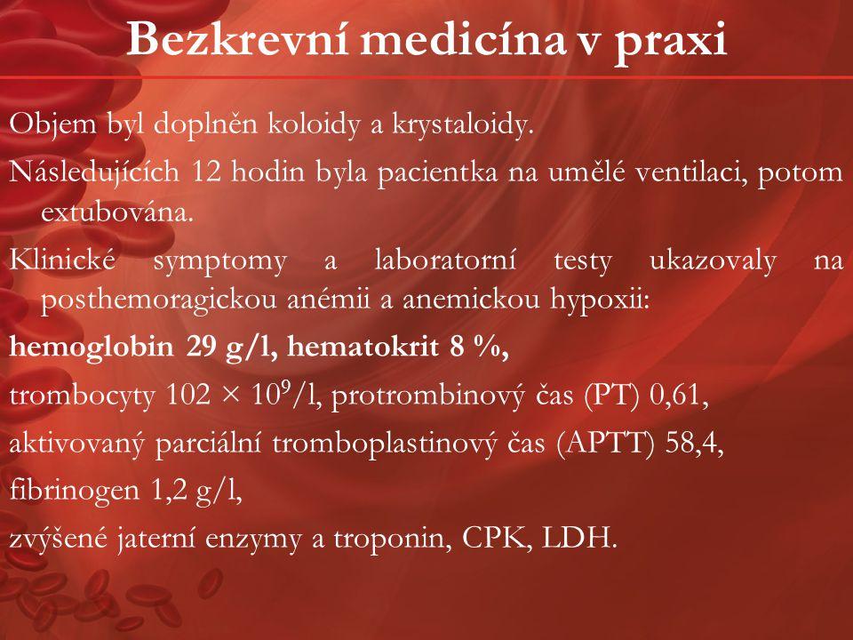 Bezkrevní medicína v praxi
