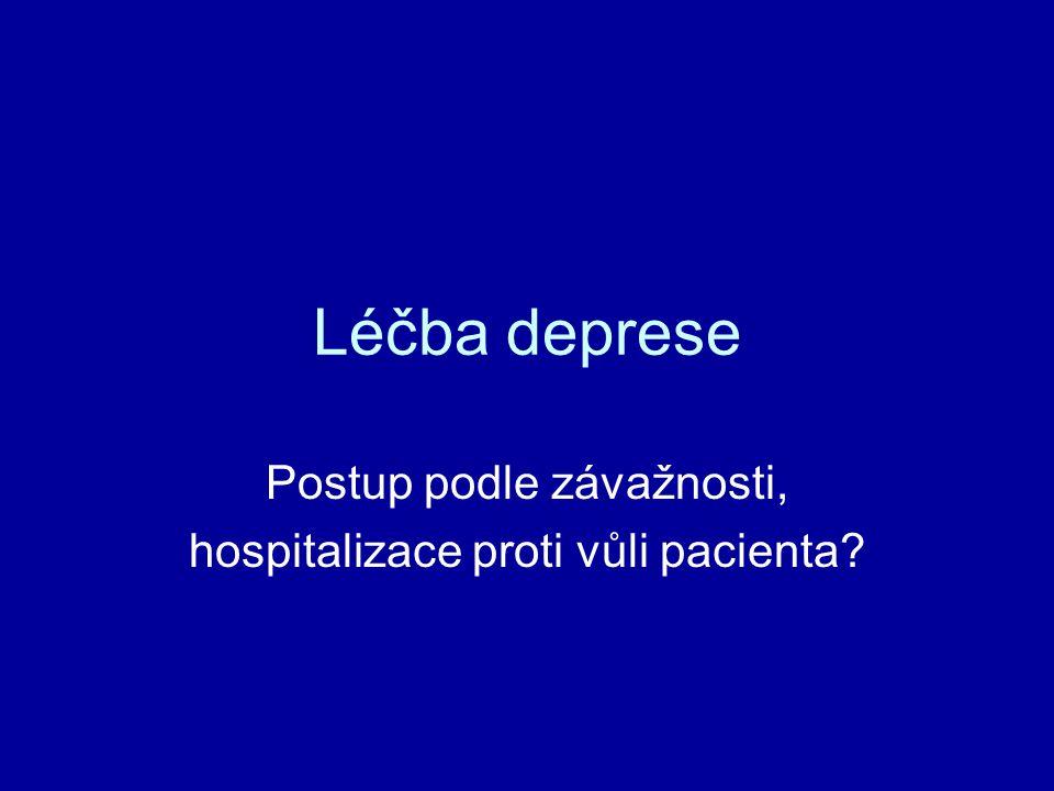 Postup podle závažnosti, hospitalizace proti vůli pacienta