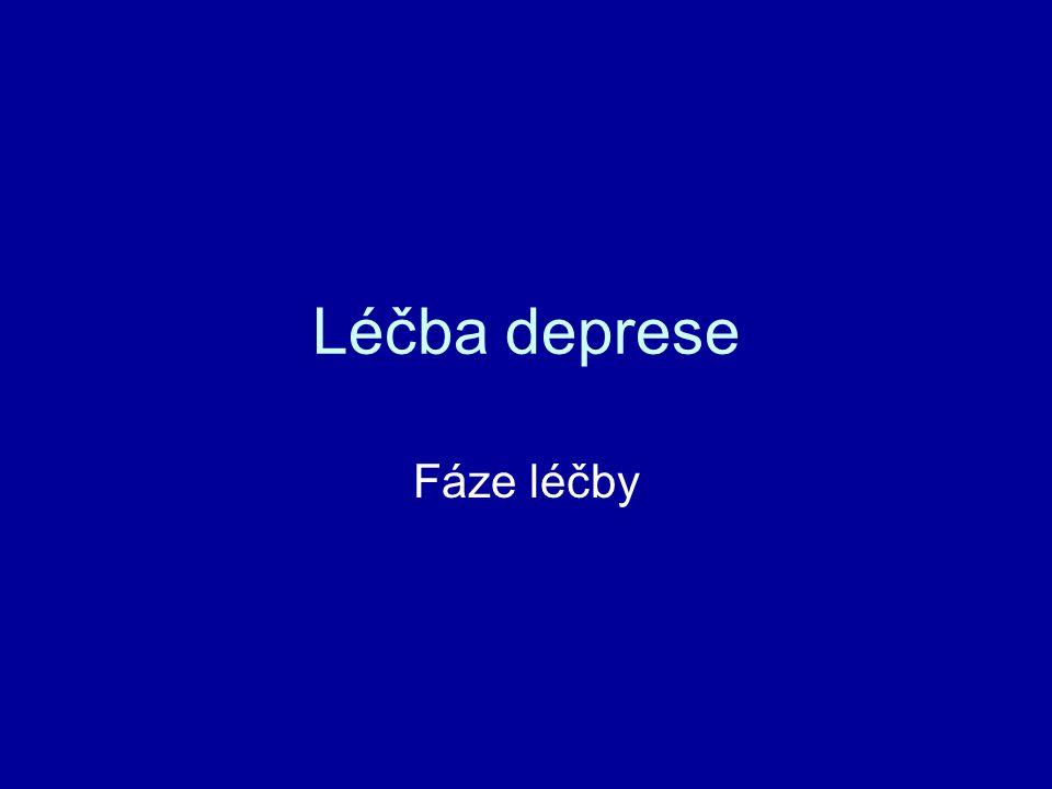Léčba deprese Fáze léčby