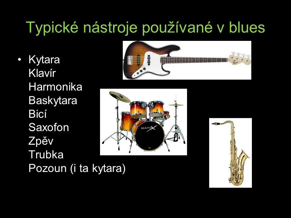 Typické nástroje používané v blues
