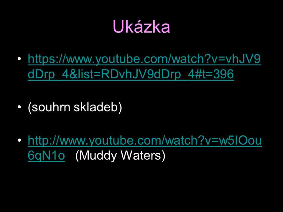 Ukázka https://www.youtube.com/watch v=vhJV9dDrp_4&list=RDvhJV9dDrp_4#t=396. (souhrn skladeb)