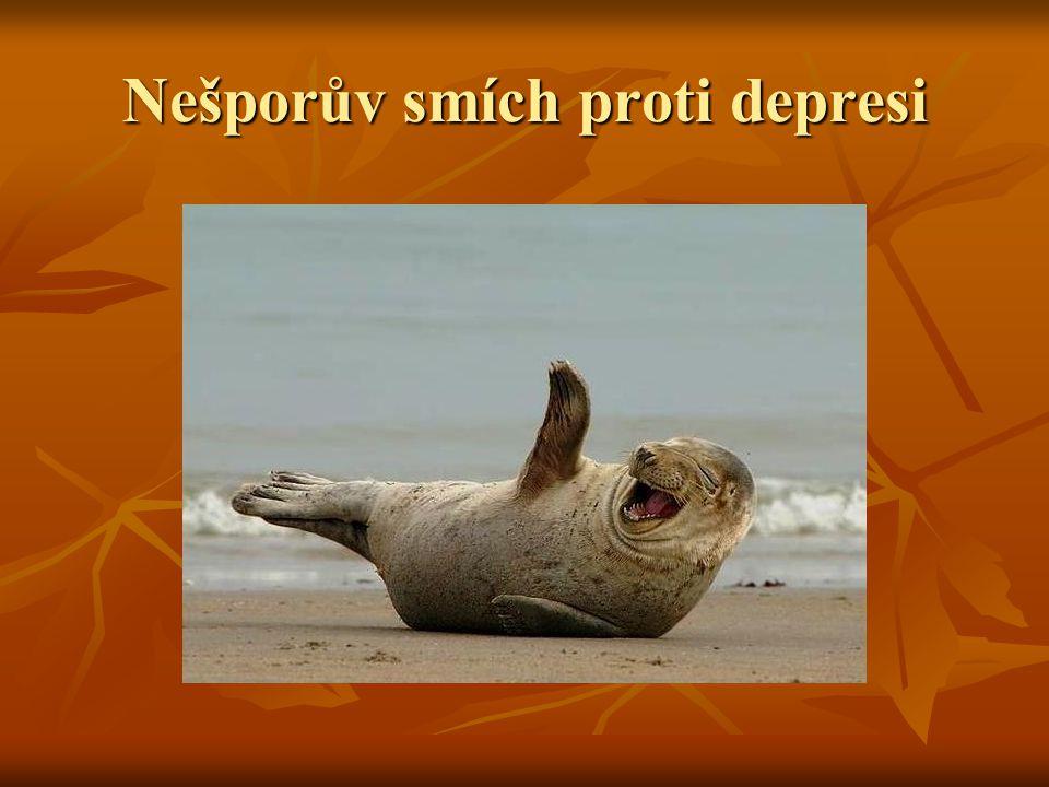 Nešporův smích proti depresi