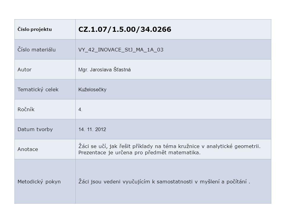 CZ.1.07/1.5.00/34.0266 Číslo materiálu VY_42_INOVACE_StJ_MA_1A_03