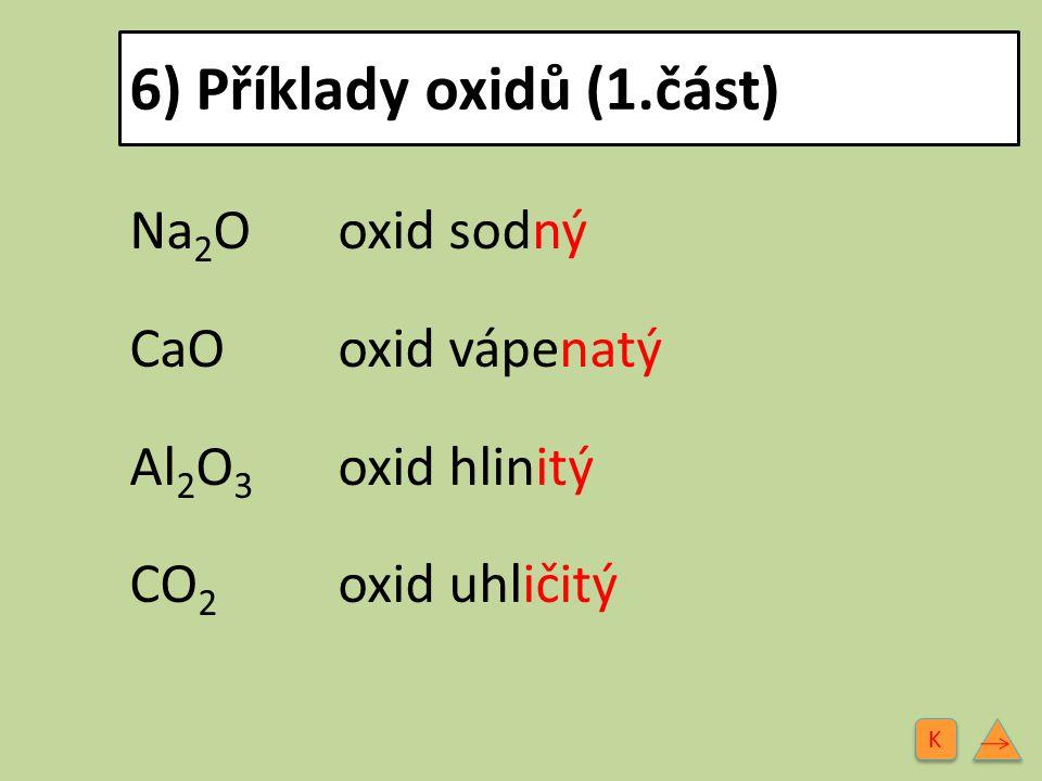 6) Příklady oxidů (1.část)