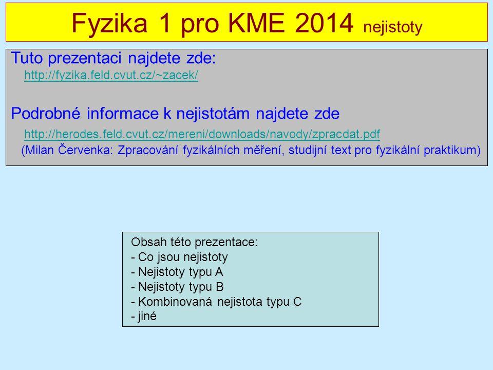 Fyzika 1 pro KME 2014 nejistoty