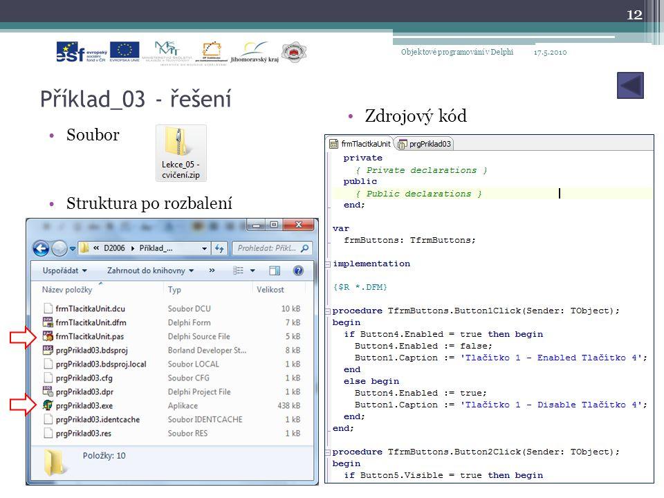 Příklad_03 - řešení Zdrojový kód Soubor Struktura po rozbalení