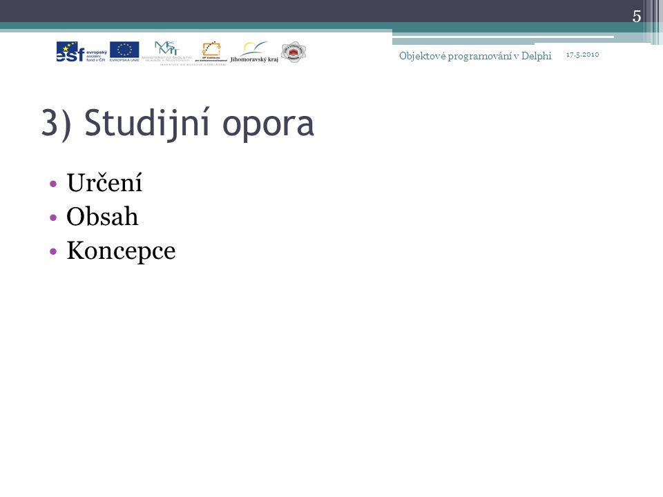 3) Studijní opora Určení Obsah Koncepce