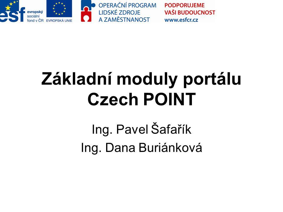 Základní moduly portálu Czech POINT