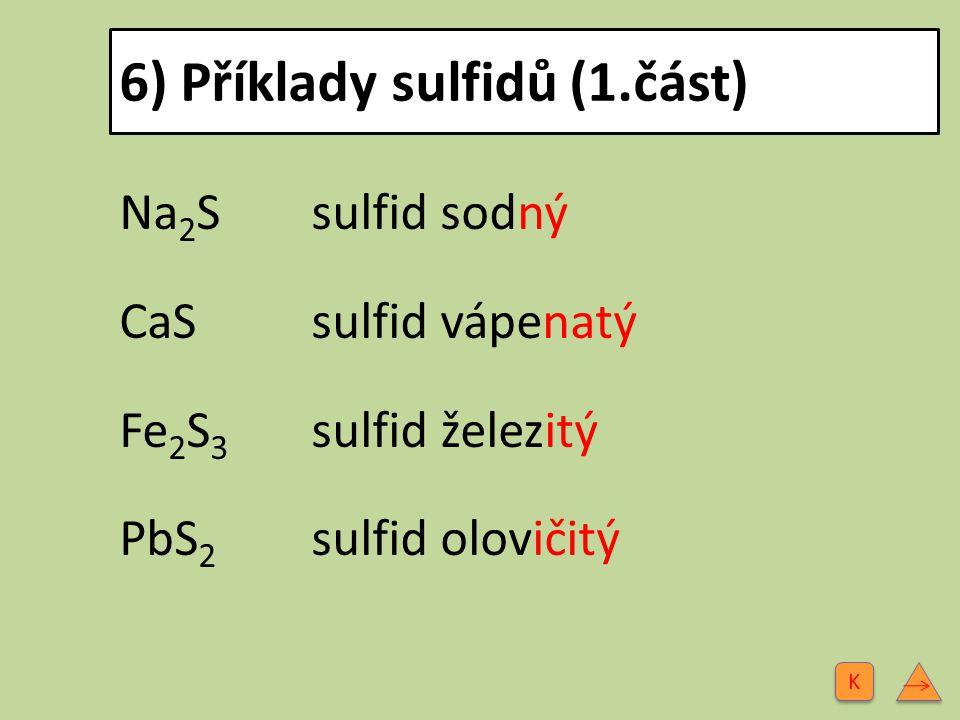 6) Příklady sulfidů (1.část)