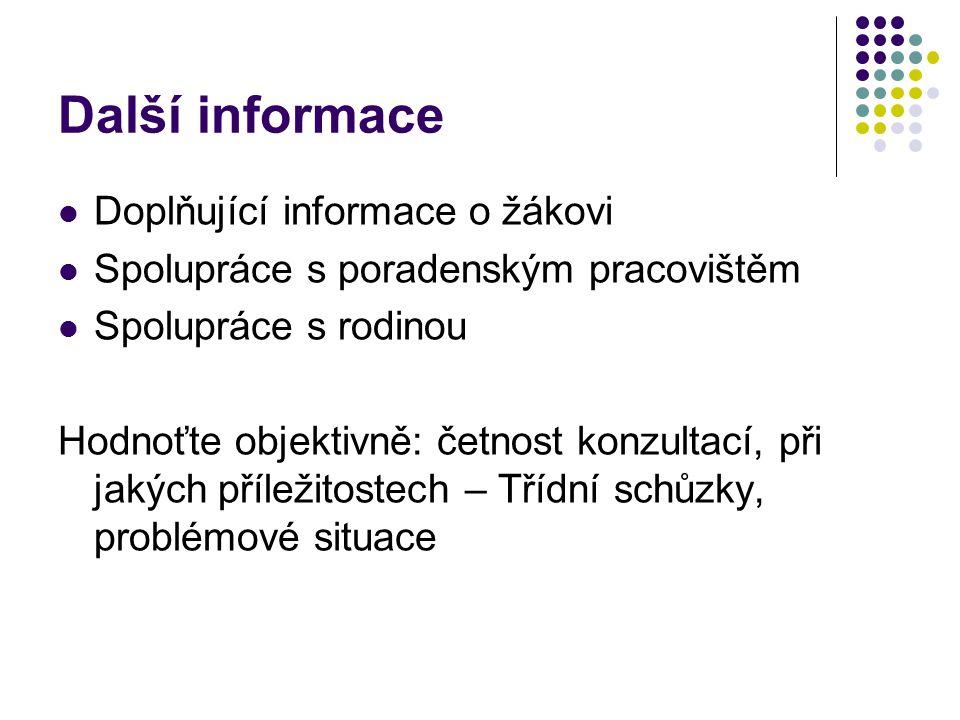 Další informace Doplňující informace o žákovi