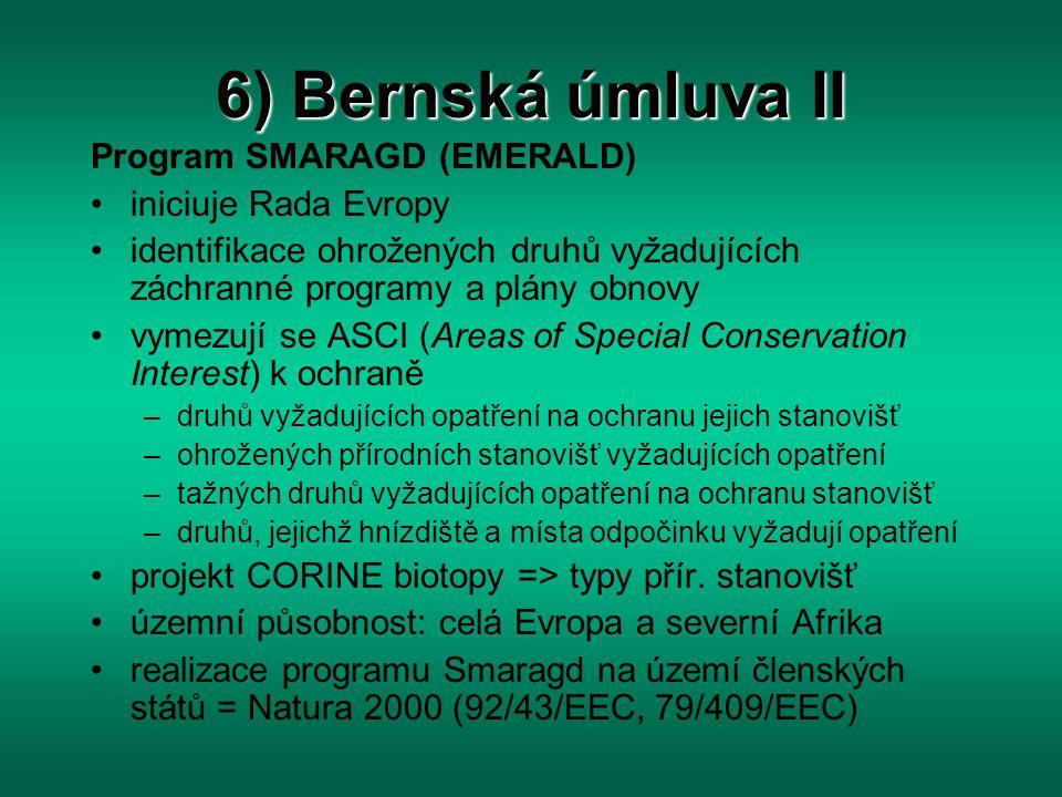 6) Bernská úmluva II Program SMARAGD (EMERALD) iniciuje Rada Evropy