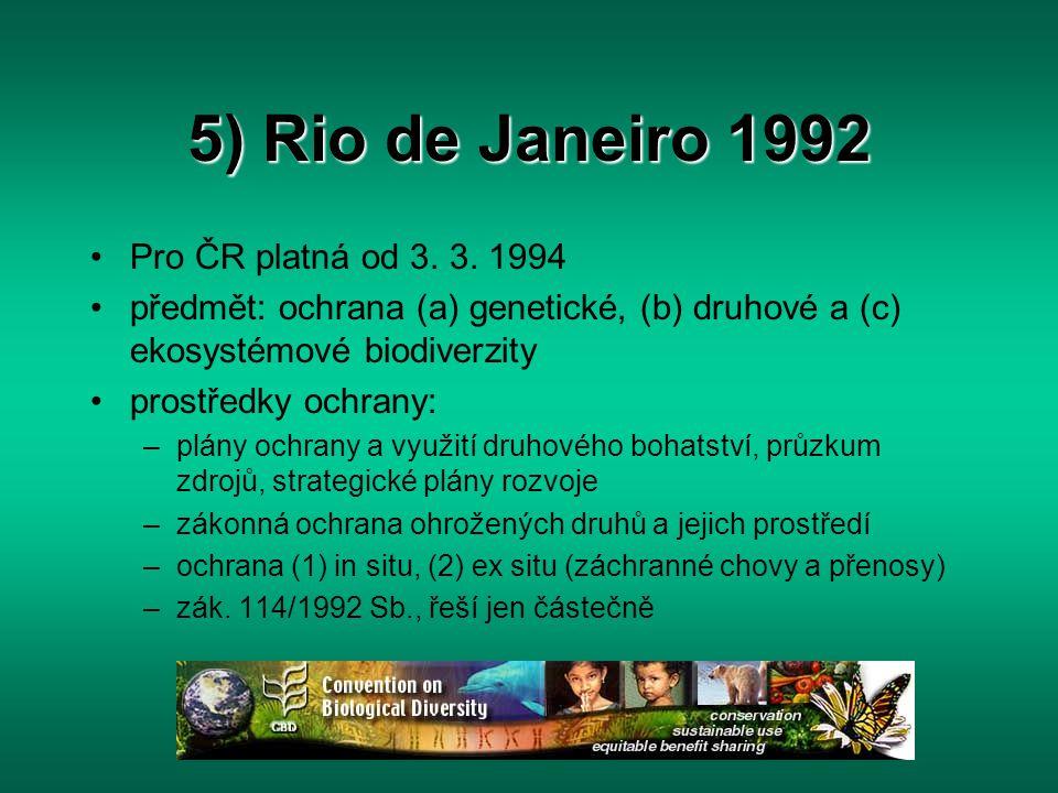 5) Rio de Janeiro 1992 Pro ČR platná od 3. 3. 1994