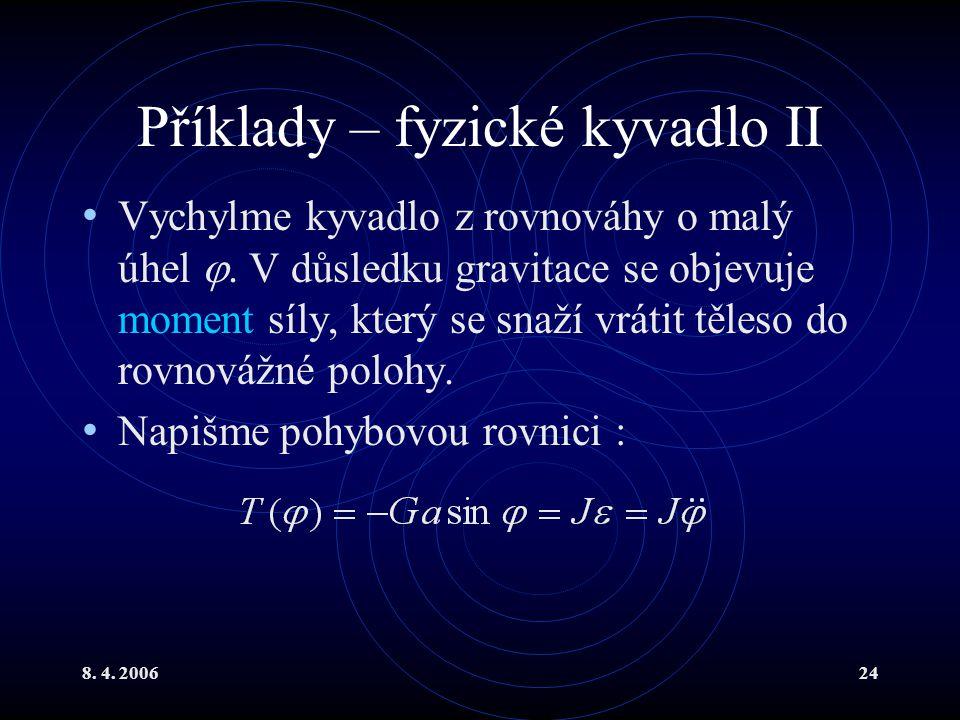 Příklady – fyzické kyvadlo II