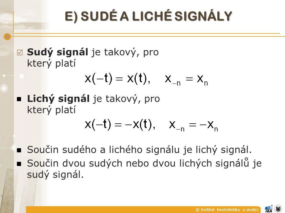 E) Sudé a liché signály Sudý signál je takový, pro který platí