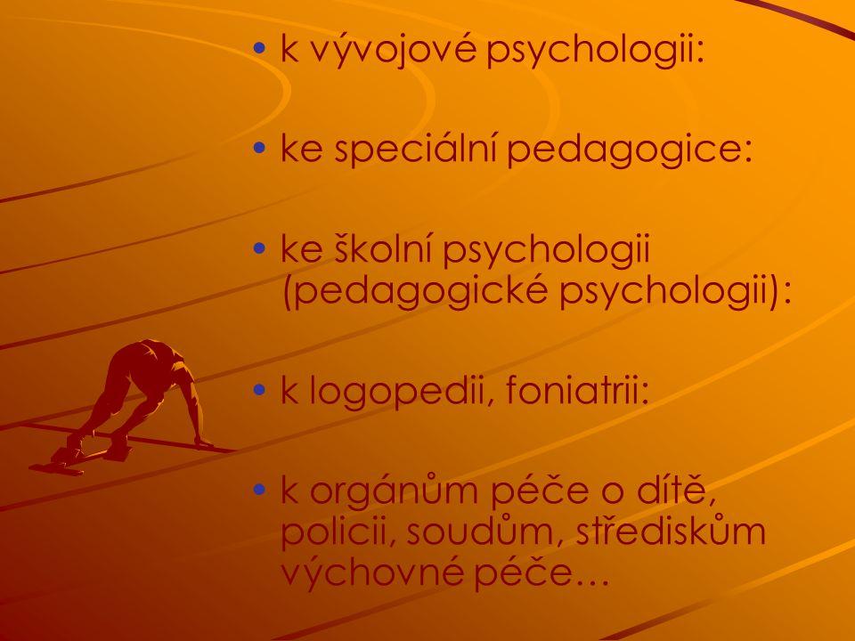k vývojové psychologii: