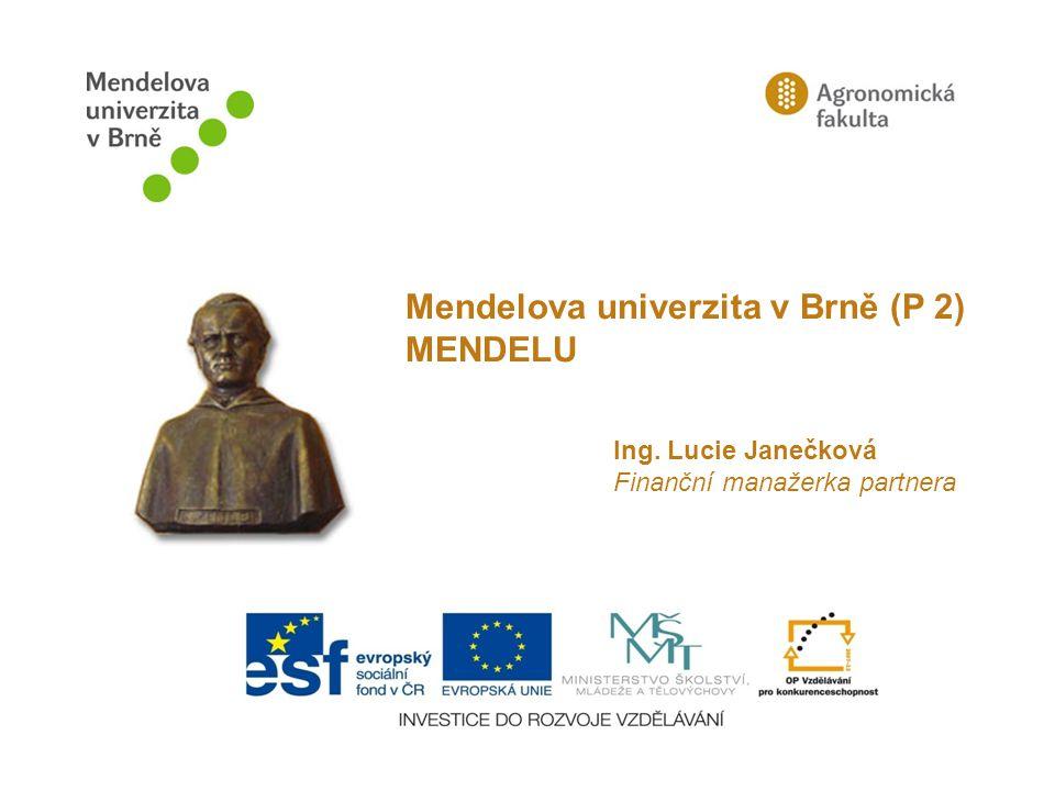 Mendelova univerzita v Brně (P 2) MENDELU