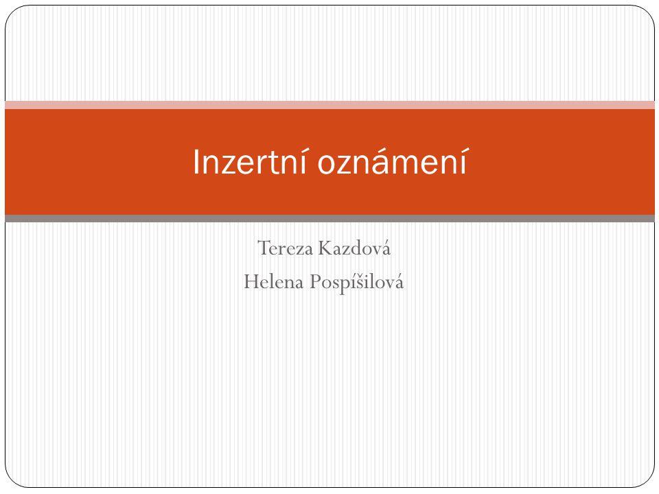 Tereza Kazdová Helena Pospíšilová