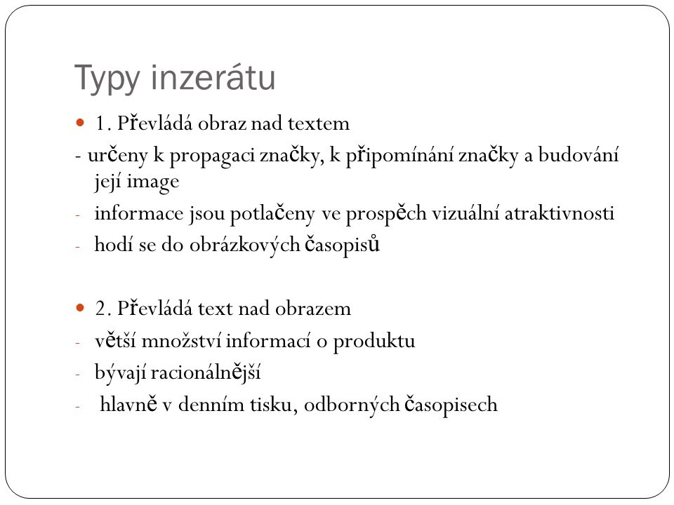 Typy inzerátu 1. Převládá obraz nad textem