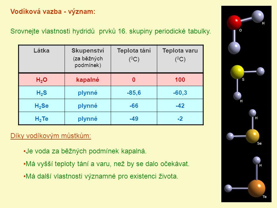 Vodíková vazba - význam:
