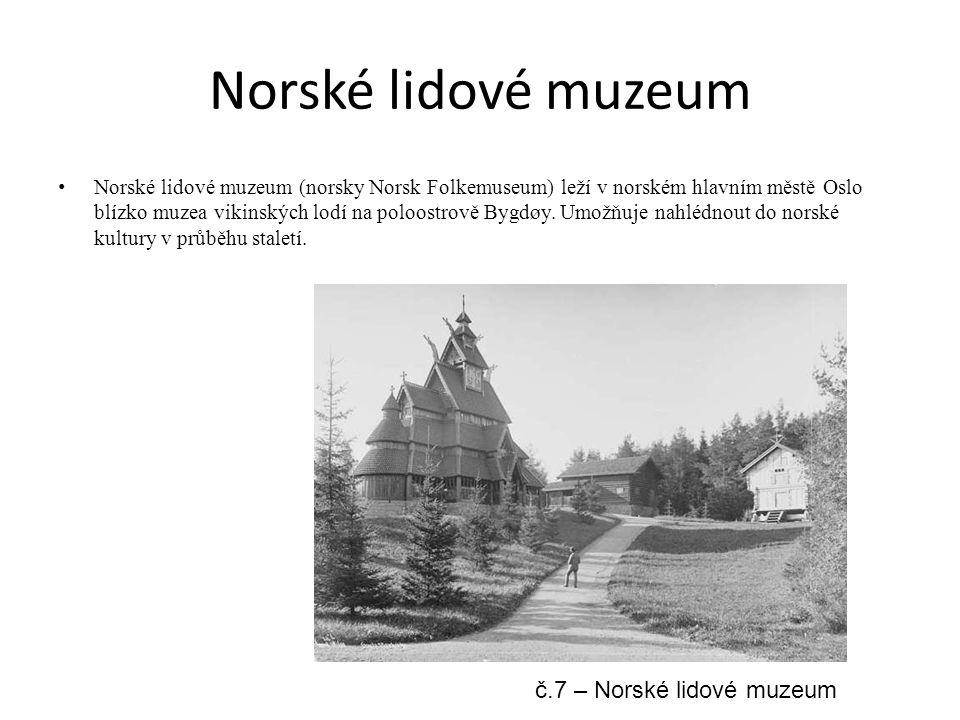 Norské lidové muzeum č.7 – Norské lidové muzeum