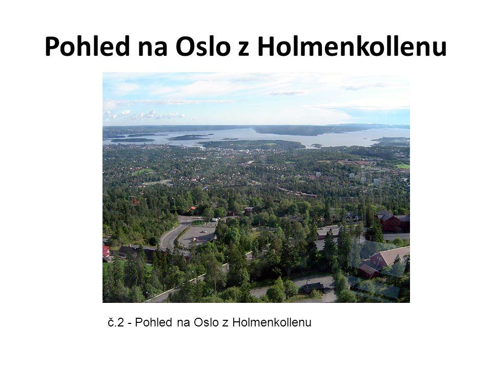 Pohled na Oslo z Holmenkollenu