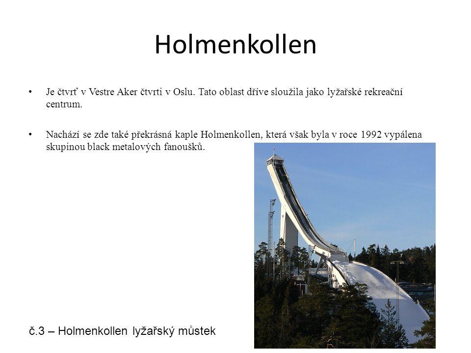 Holmenkollen č.3 – Holmenkollen lyžařský můstek