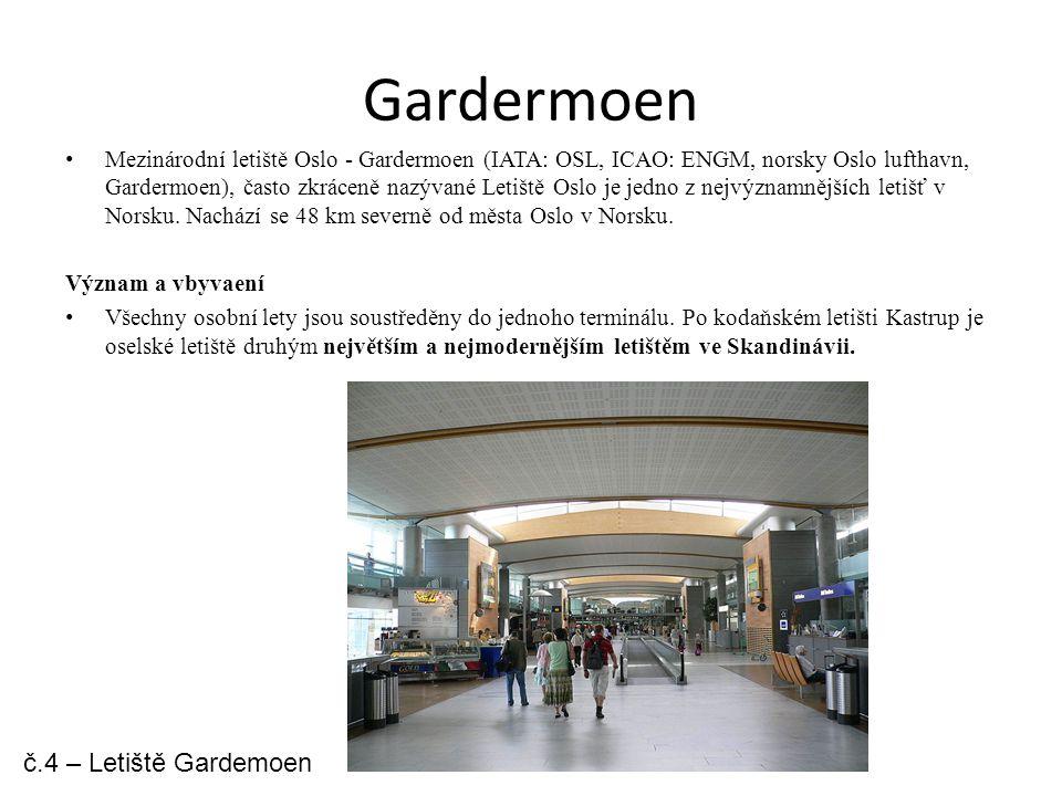 Gardermoen č.4 – Letiště Gardemoen