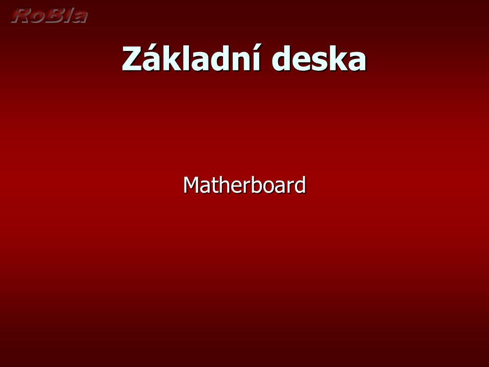 Základní deska Matherboard
