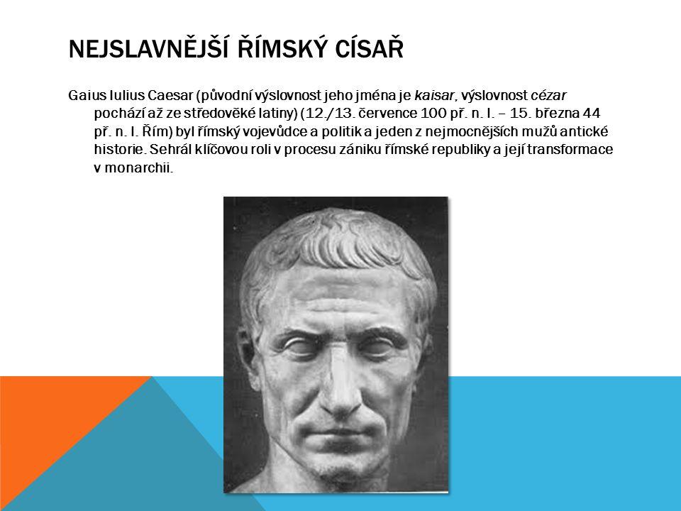 Nejslavnější římský císař