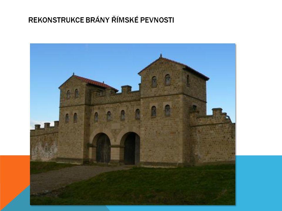 Rekonstrukce brány římské pevnosti