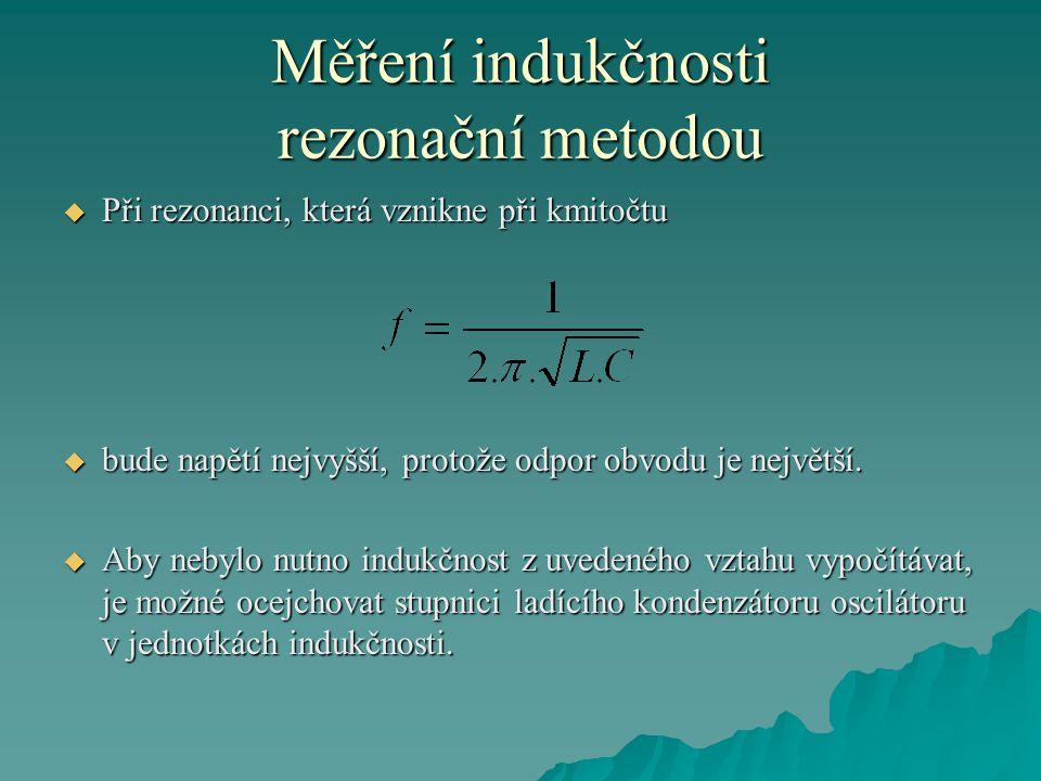 Měření indukčnosti rezonační metodou