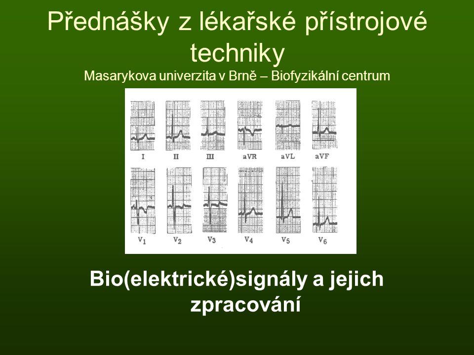 Bio(elektrické)signály a jejich zpracování