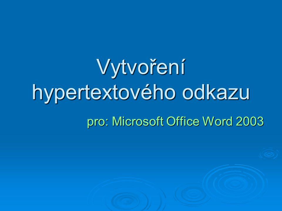 Vytvoření hypertextového odkazu