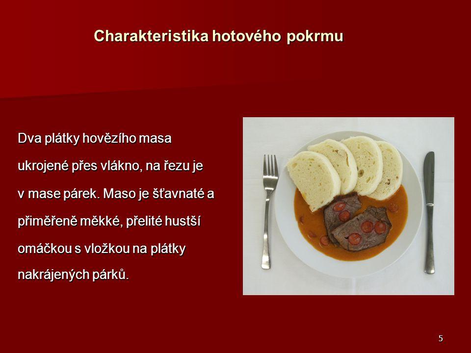Charakteristika hotového pokrmu