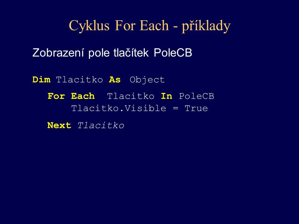 Cyklus For Each - příklady
