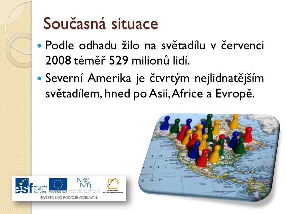 Současná situace Podle odhadu žilo na světadílu v červenci 2008 téměř 529 milionů lidí.