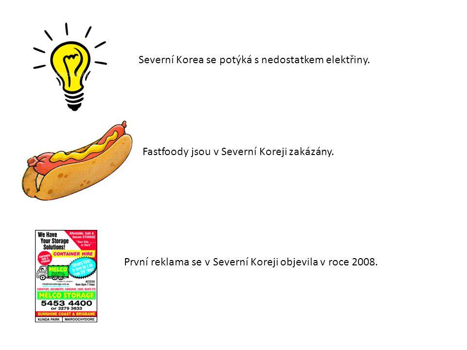 Severní Korea se potýká s nedostatkem elektřiny.