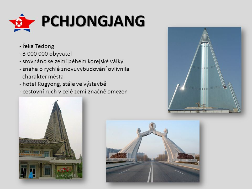 PCHJONGJANG řeka Tedong 3 000 000 obyvatel